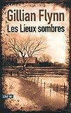 Les Lieux sombres (Hors collection)