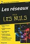 Les r�seaux Pour les Nuls, �dition po...