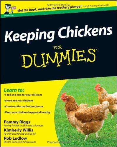 Keeping Chickens For Dummies (UK Edition) by Pammy Riggs (2011-08-19)