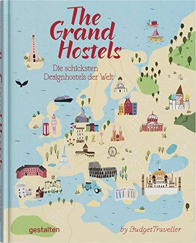 The Grand Hostels. Die schicksten Design Hostels der Welt by BudgetTraveller Buch-Cover