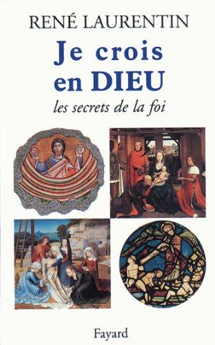 En ligne Je crois en Dieu : Les secrets de la foi (Religieux) pdf, epub