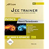 Waves and Thermodynamics (JEE Trainer Series-2019)