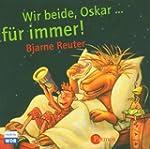 Wir beide, Oskar, für immer!: Hörspiel