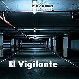 Libros Descargar en linea El Vigilante (PDF y EPUB) Espanol Gratis