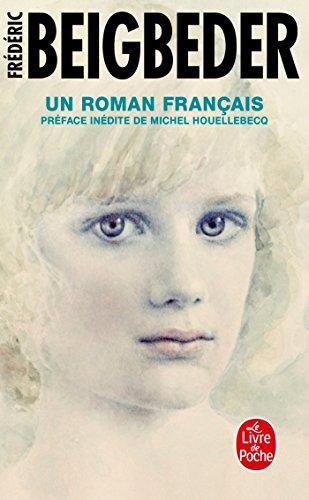 Un roman français (Littérature) por Frédéric Beigbeder