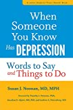 When Someone You Know Has Depression – Words to Say and Things to Do (A Johns Hopkins Press Health Book)