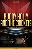 Buddy Holly and The Crickets Unauthorized & Uncensored (All Ages Deluxe Edition with Videos)