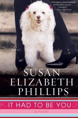 It Had To Be You (Chicago Stars) by Susan Elizabeth Phillips (2008-06-24)