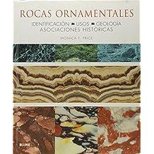 Rocas ornamentales: Identificación. Usos. Geología. Asociaciones históricas.