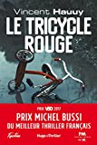 Le tricycle rouge - Prix Michel Bussi du meilleur thriller français (Hugo Thriller)
