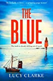 Front cover for the book The Blue by Lucy Clarke