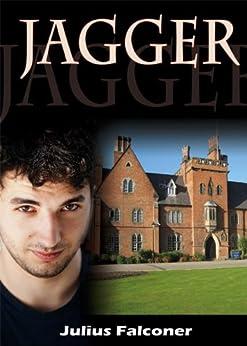 Jagger (Julius Falconer Series Book 9) by [Falconer, Julius ]