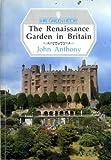 The Renaissance Garden in Britain (Shire Garden History)