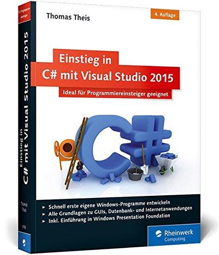 einstieg-in-c-mit-visual-studio-2015-ideal-fr-programmieranfnger-geeignet