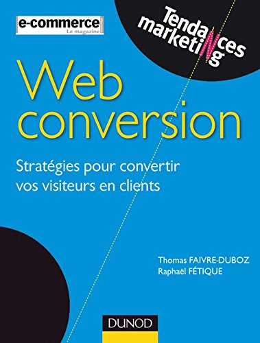 Web conversion par Raphaël Fétique