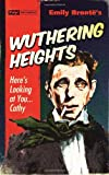 Wuthering Heights (Pulp! The Classics)