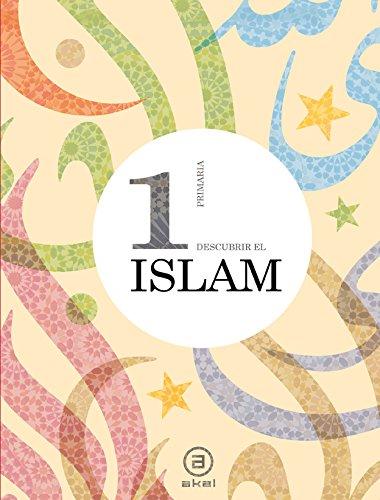 Descubrir el Islam 1º (Enseñanza primaria) - 9788446030775