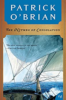 The Nutmeg of Consolation (Vol. Book 14)  (Aubrey/Maturin Novels) di [O'Brian, Patrick]