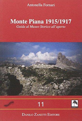 Monte Piana 1915-1917. Guida al museo storico all'aperto (Centopiedi) por Antonella Fornari