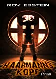 HAARMANNS KOPF: Thriller