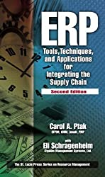 ERP: Tools, Techniques, and Applications for Integrating the Supply Chain, Second Edition (Resource Management) 2nd edition by Ptak, Carol A, Schragenheim, Eli (2003) Hardcover