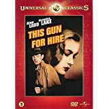This Gun for Hire [ 1942 ] by Alan Ladd