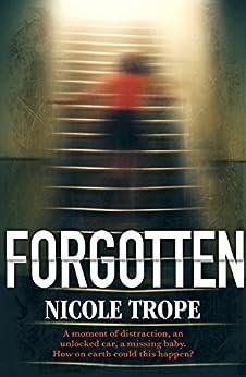 Forgotten by [Trope, Nicole]
