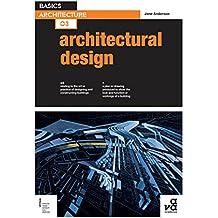 Basics Architecture 03: Architectural Design