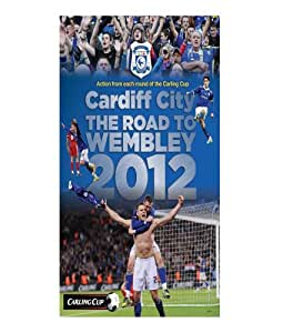 Cardiff City FC The Road To Wembley 2012
