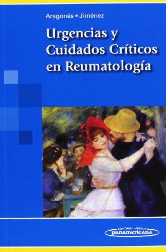 Urgencias Y Cuidados Críticos En Reumatología por Rocío Aragonés Manzanares