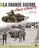 La Grande Guerre des chars 1916-1918