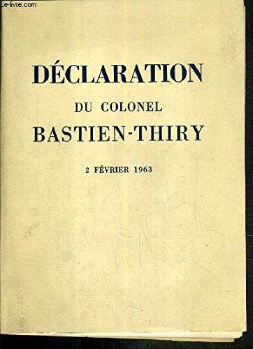 DECLARATION DU COLONEL BASTIEN-THIRY - 2 FEVRIER 1963