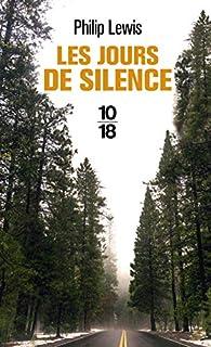 Les jours de silence par Phillip Lewis