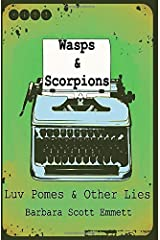 WASPS & SCORPIONS: Luv Pomes and Other Lies Paperback