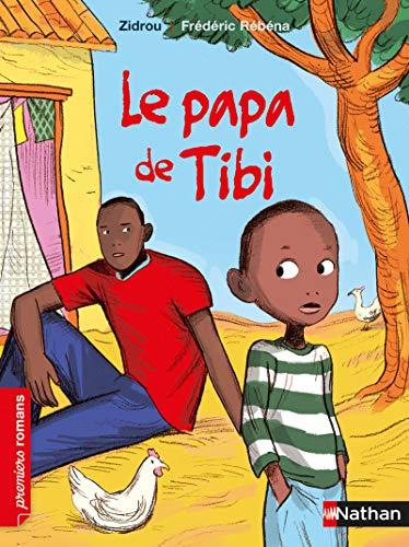 Le papa de Tibi - Roman Vie quotidienne - De 7 à 11 ans