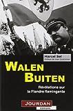 Walen Buiten - Révélations sur la Flandre flamingante