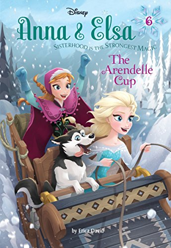 Anna & Elsa #6: The Arendelle Cup (Disney Frozen) (A Stepping Stone Book(TM), Band 6) (Anna Cup)