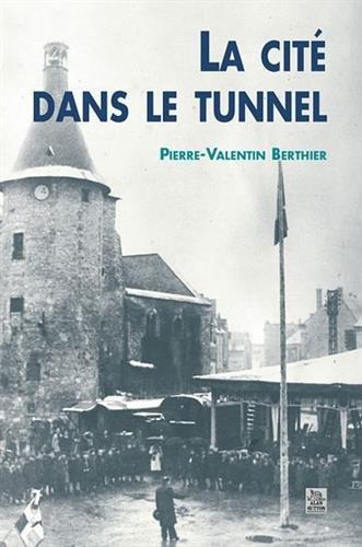 Cit dans le tunnel (La)