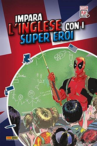 Imparare l'inglese con i supereroi