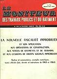 LE MONITEUR DES TRAVAUX PUBLICS ET DU BATIEMENT, NUMERO HORS-SERIE, JUIN 1964. LA NOUVELLE FISCALITE IMMOBILIERE ET SON APPLICATION AUX OPERATIONS DE CONSTRUCTION, AUX VENTES DE BATIMENTS ET DE TERRAINS ET AUX CESSIONS DE DROITS SOCIAUX IMMOBILIERS....