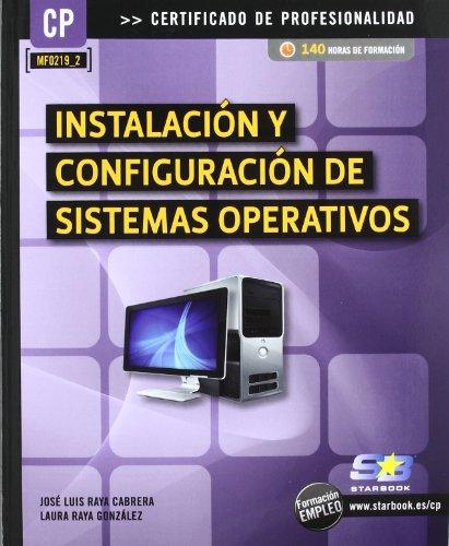 Instalación y Configuración de Sistemas Operativos (MF0219_2) (Certific. Profesionalidad)