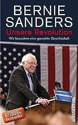 Unsere Revolution: Wir brauchen eine gerechte Gesellschaft (German Edition)