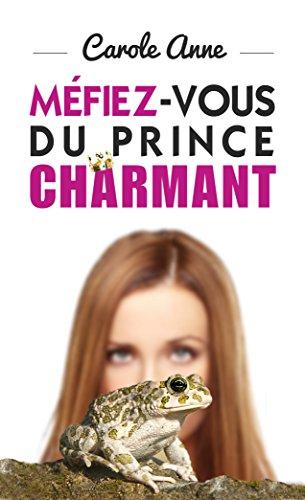 Méfiez-vous du prince charmant par L. M.