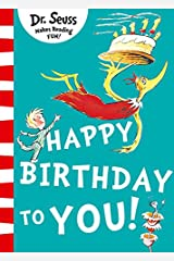 Happy Birthday to You! (Dr Seuss) Paperback