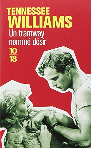 Un tramway nommé Désir par Tennessee Williams