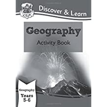KS2 Discover & Learn: Geography - Activity Book, Year 5 & 6: Year 5 & 6 (CGP KS2 Geography)