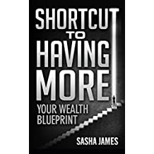 Shortcut to Having More: Your Wealth Blueprint