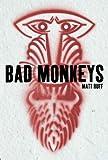 Image de Bad Monkeys