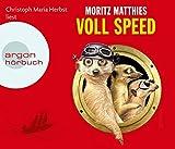 Voll Speed (Hörbestseller) - Moritz Matthies