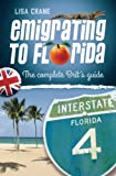 Emigrating to Florida: The Complete Brit's Guide